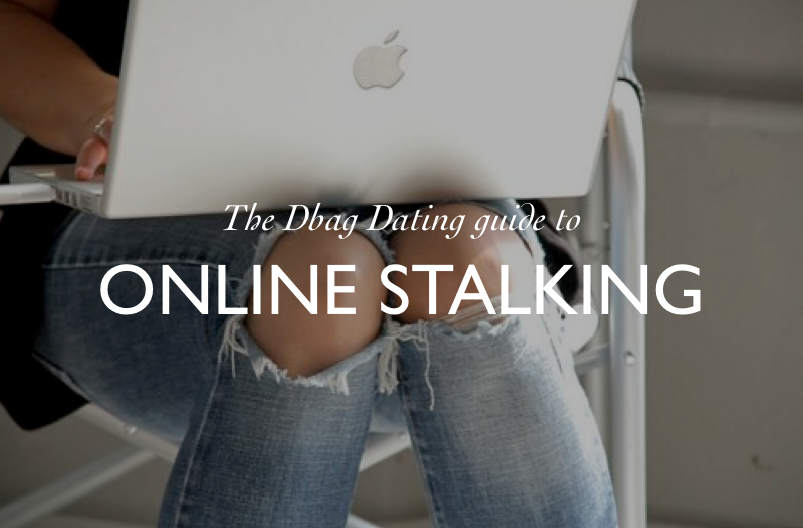 DBAG-DATING-GUIDE-TO-ONLINE-STALKING