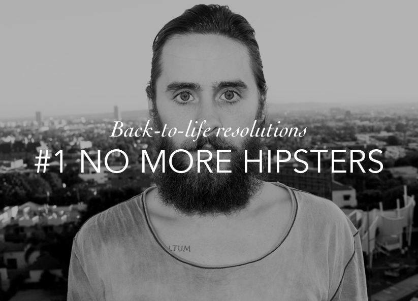 DD RESULUTIONS NO MORE HIPSTERS