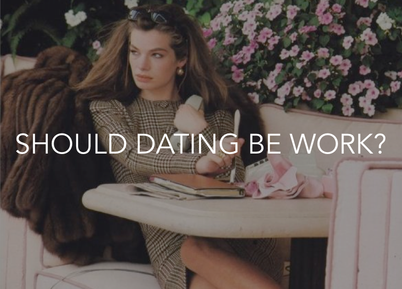dbag dating should dating be work